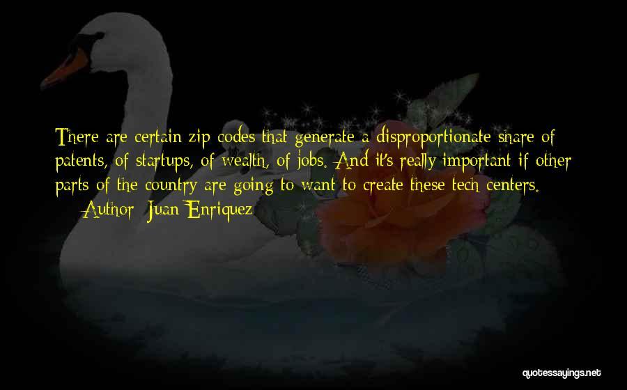 Tech Quotes By Juan Enriquez