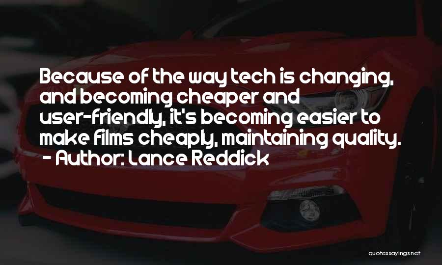 Tech Quotes By Lance Reddick
