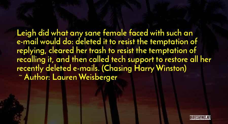 Tech Quotes By Lauren Weisberger