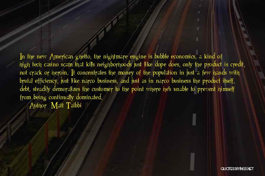Tech Quotes By Matt Taibbi