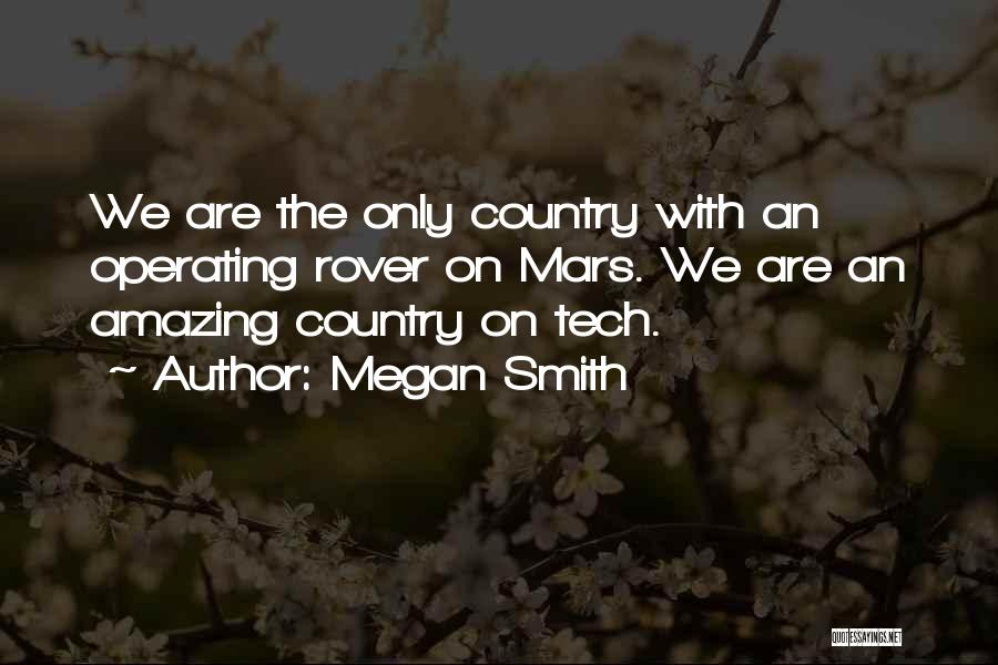 Tech Quotes By Megan Smith