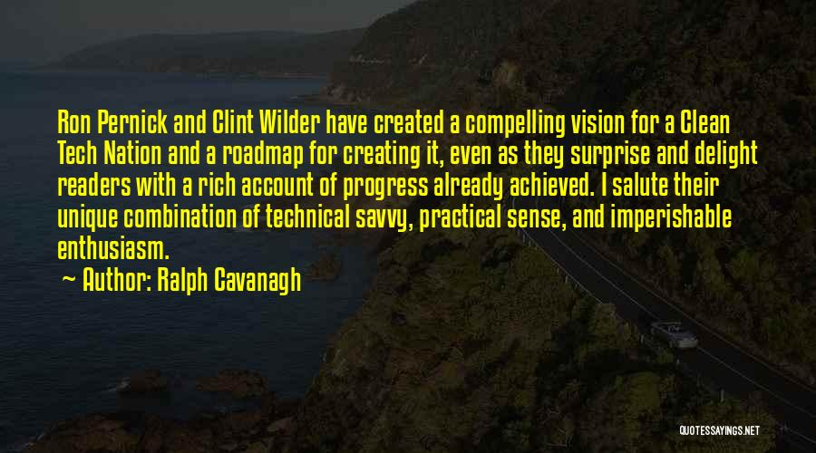 Tech Quotes By Ralph Cavanagh
