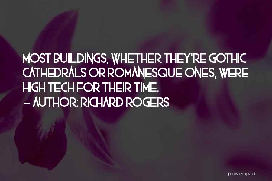 Tech Quotes By Richard Rogers
