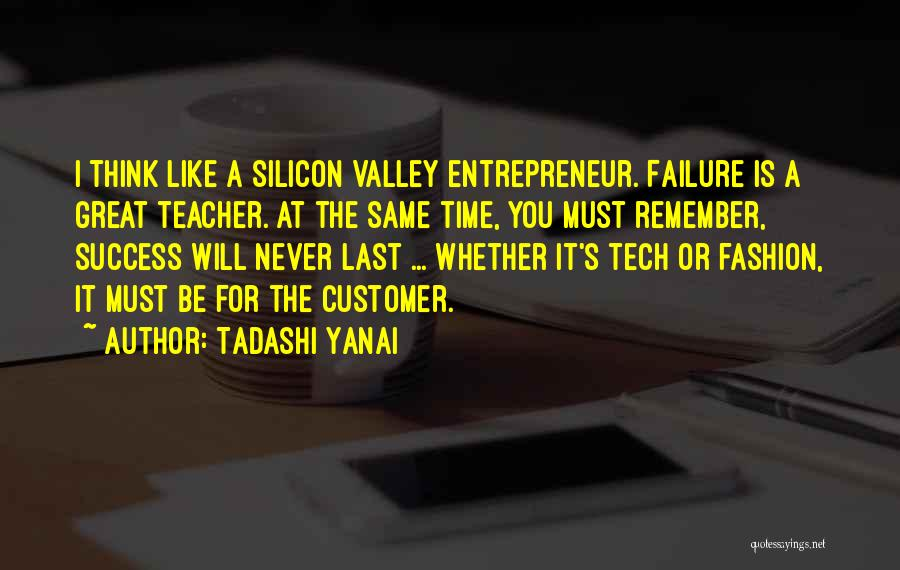 Tech Quotes By Tadashi Yanai