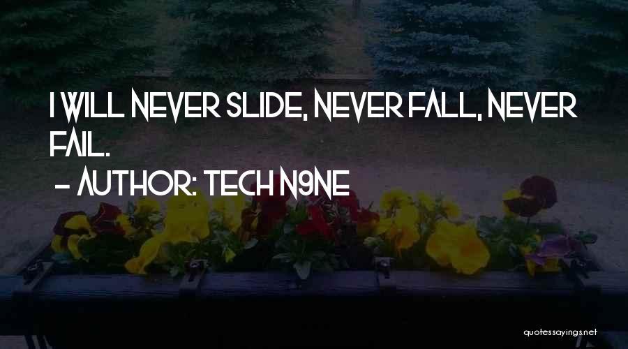 Tech Quotes By Tech N9ne
