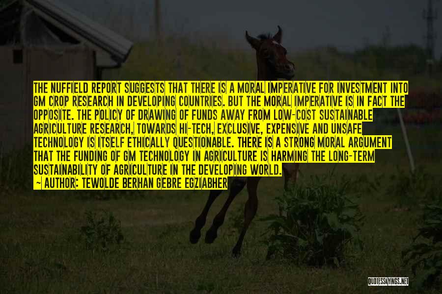 Tech Quotes By Tewolde Berhan Gebre Egziabher