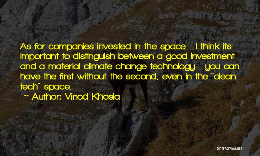 Tech Quotes By Vinod Khosla