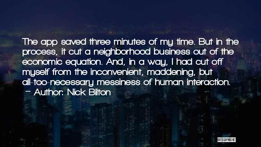 Technology And Human Interaction Quotes By Nick Bilton