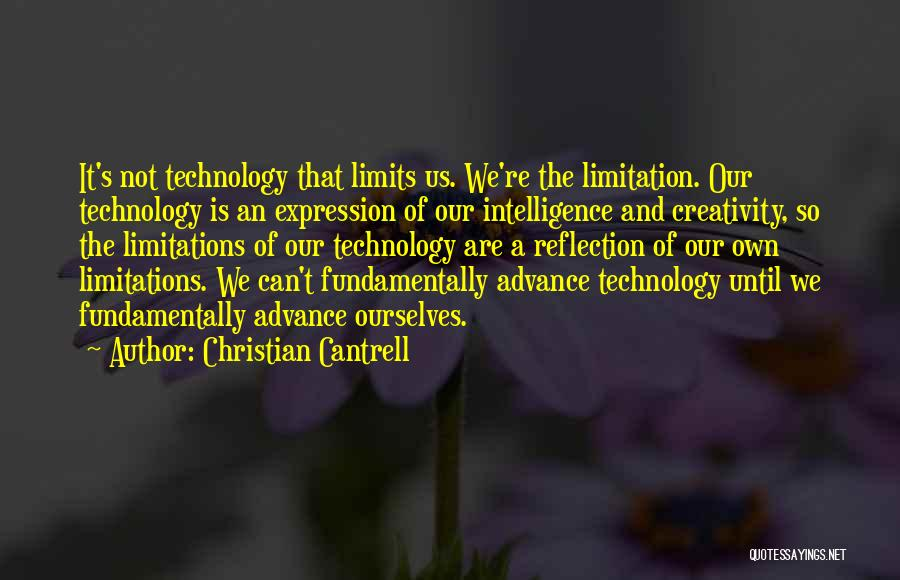 Technology And The Future Quotes By Christian Cantrell