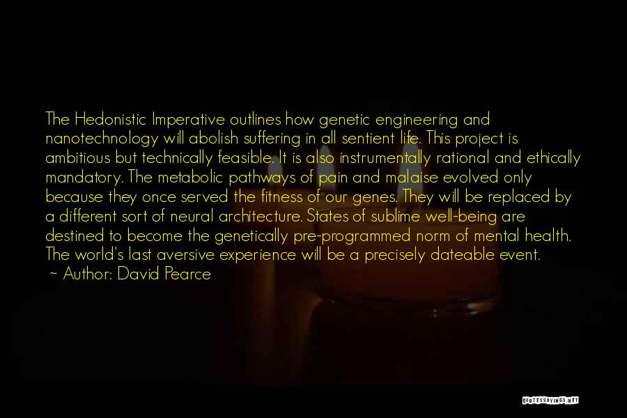 Technology And The Future Quotes By David Pearce