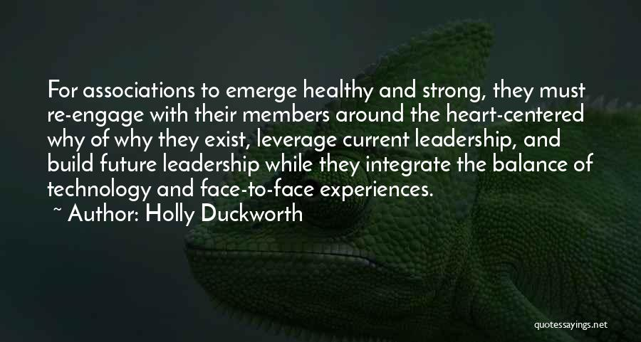 Technology And The Future Quotes By Holly Duckworth