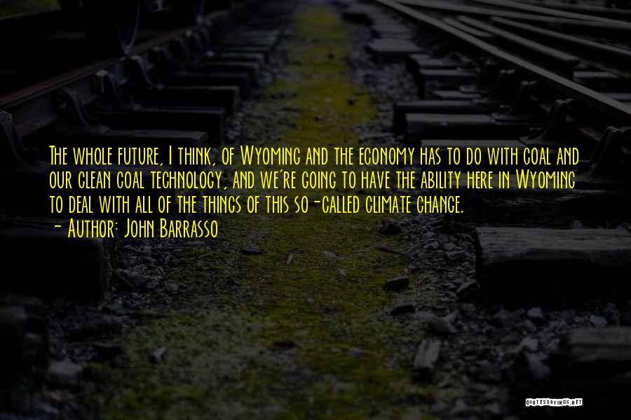 Technology And The Future Quotes By John Barrasso