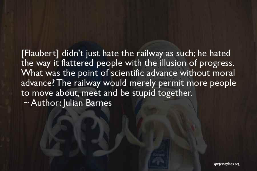 Technology And The Future Quotes By Julian Barnes
