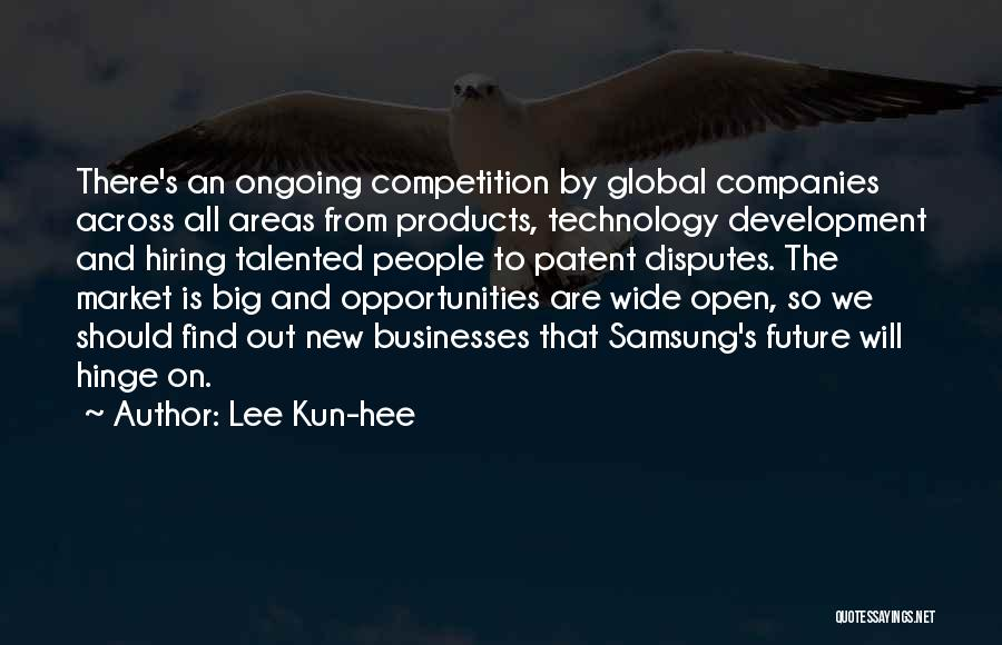 Technology And The Future Quotes By Lee Kun-hee