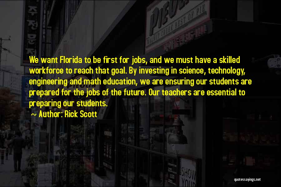 Technology And The Future Quotes By Rick Scott