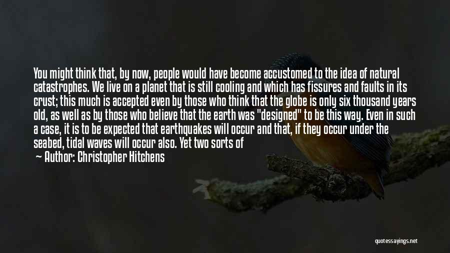 Tectonic Plates Quotes By Christopher Hitchens