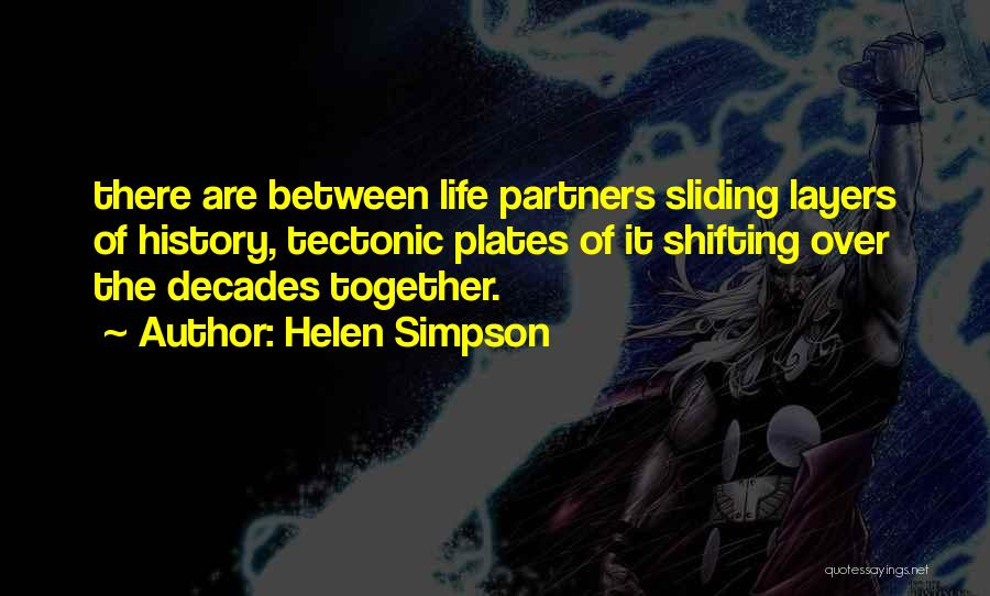 Tectonic Plates Quotes By Helen Simpson