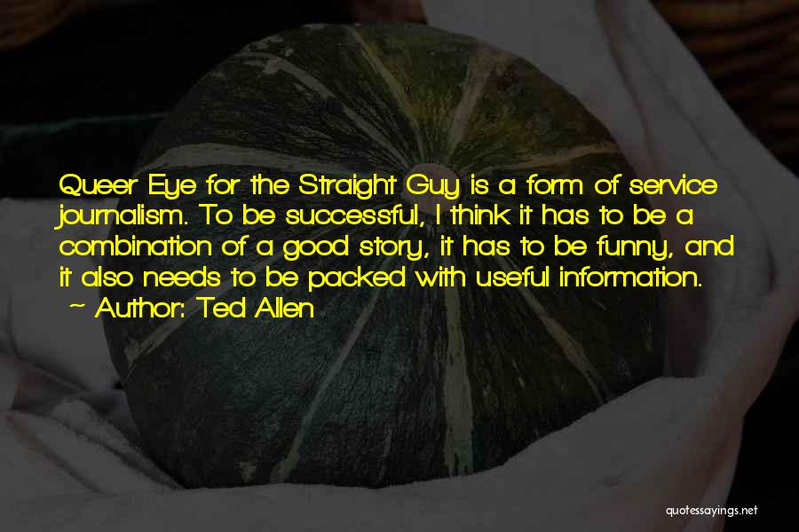 Ted 2 Funny Quotes By Ted Allen