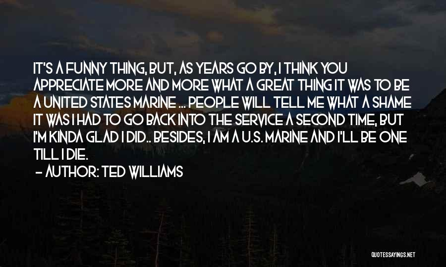 Ted 2 Funny Quotes By Ted Williams