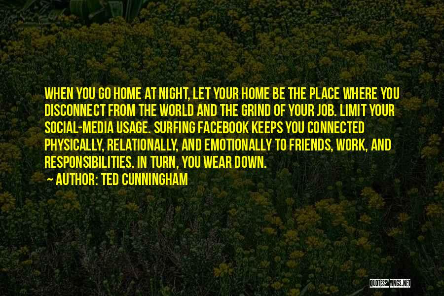Ted Cunningham Quotes 1820428