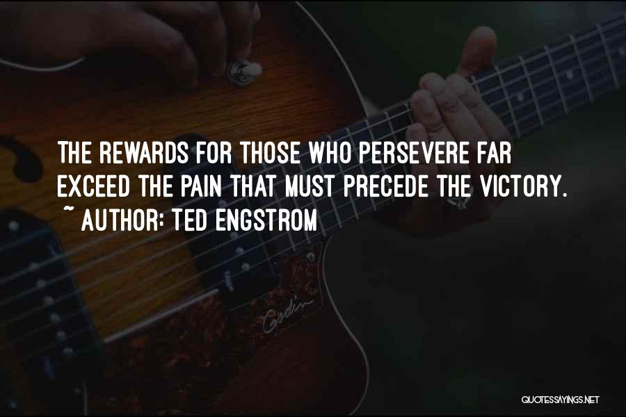 Ted Engstrom Quotes 838310