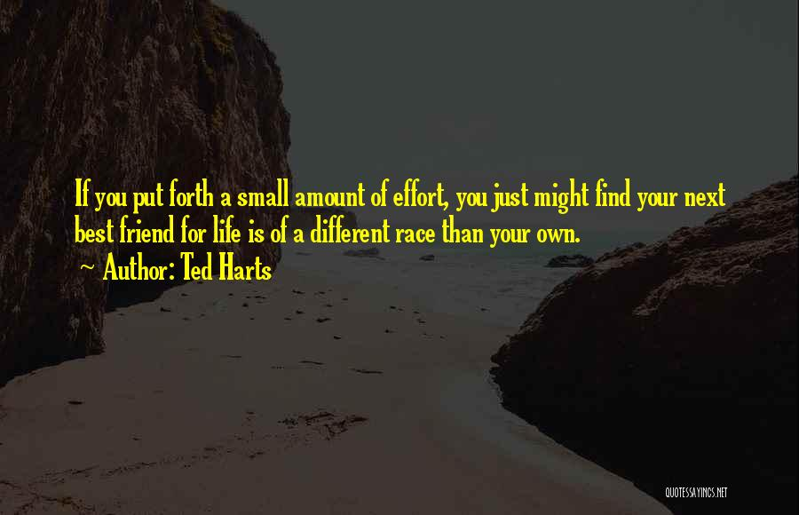 Ted Harts Quotes 1271737