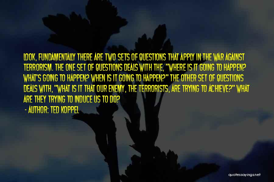 Ted Koppel Quotes 129323