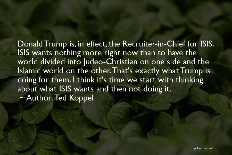 Ted Koppel Quotes 1301884