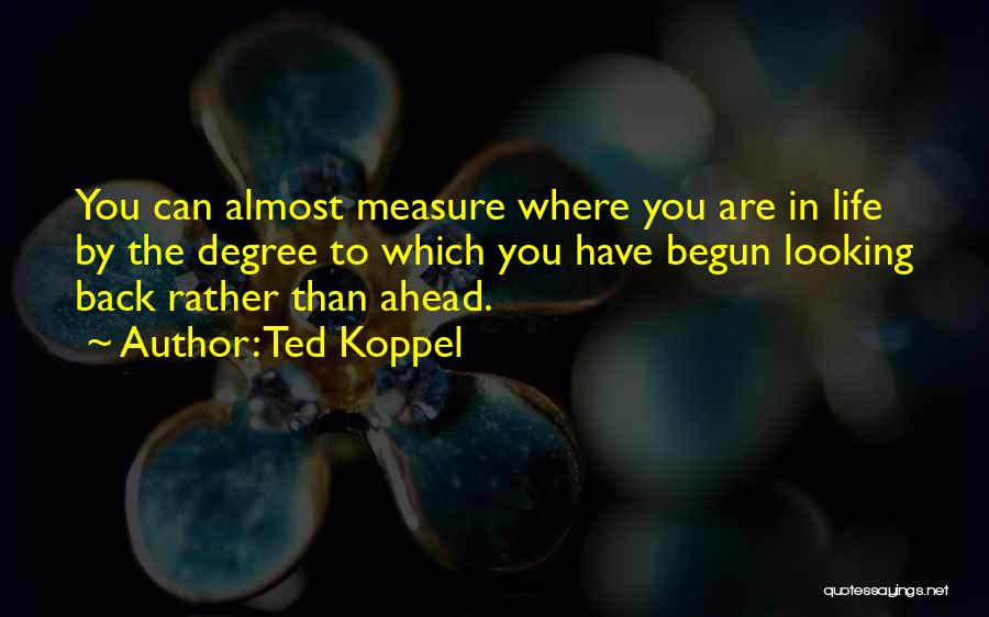 Ted Koppel Quotes 1329201