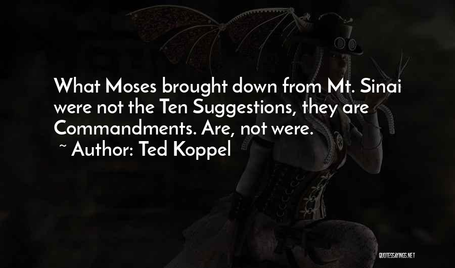 Ted Koppel Quotes 1377430