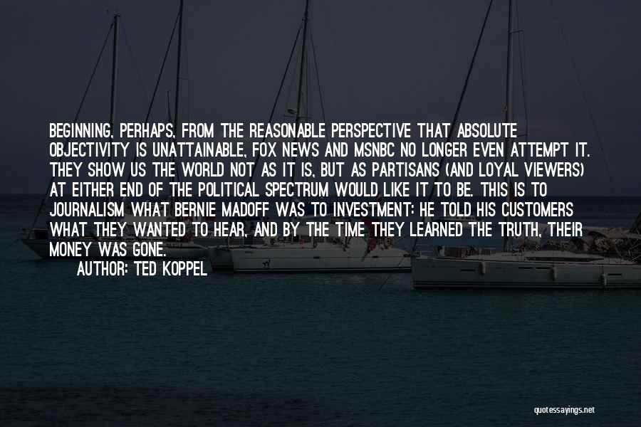 Ted Koppel Quotes 1748000