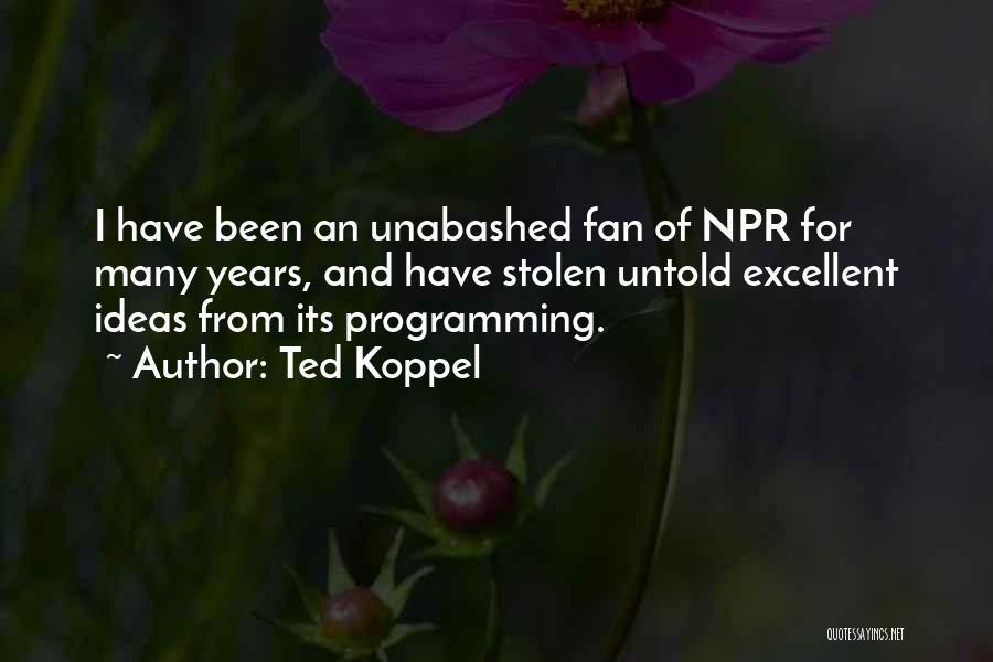 Ted Koppel Quotes 1911780