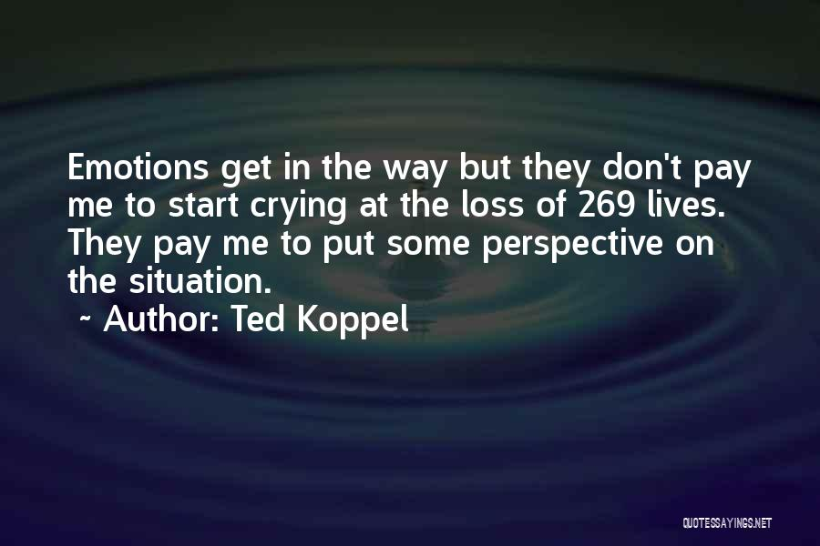 Ted Koppel Quotes 448682