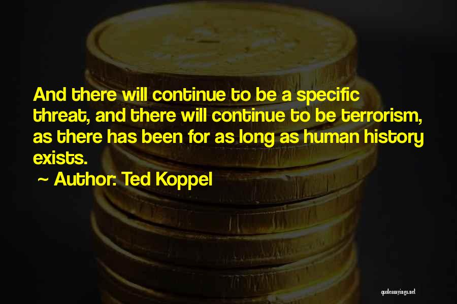 Ted Koppel Quotes 462413