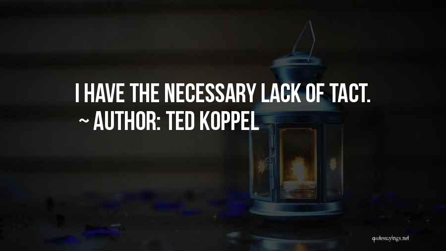 Ted Koppel Quotes 583724