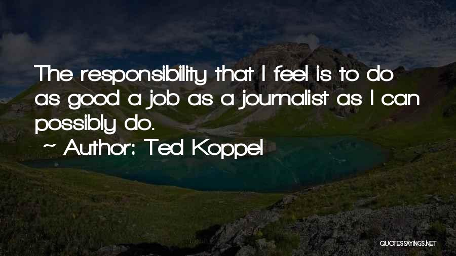 Ted Koppel Quotes 880400