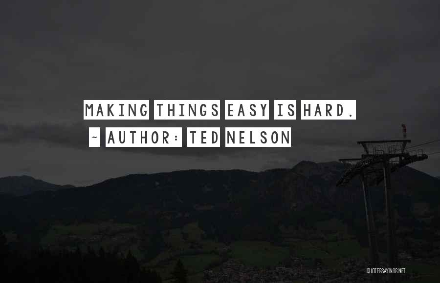 Ted Nelson Quotes 1125022