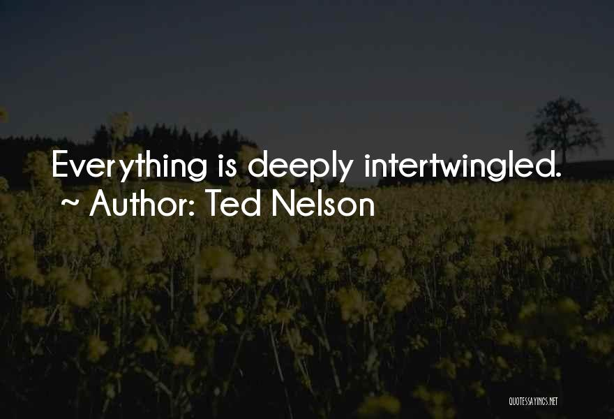Ted Nelson Quotes 1356896