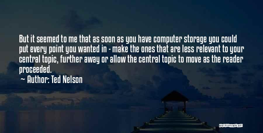Ted Nelson Quotes 1428584