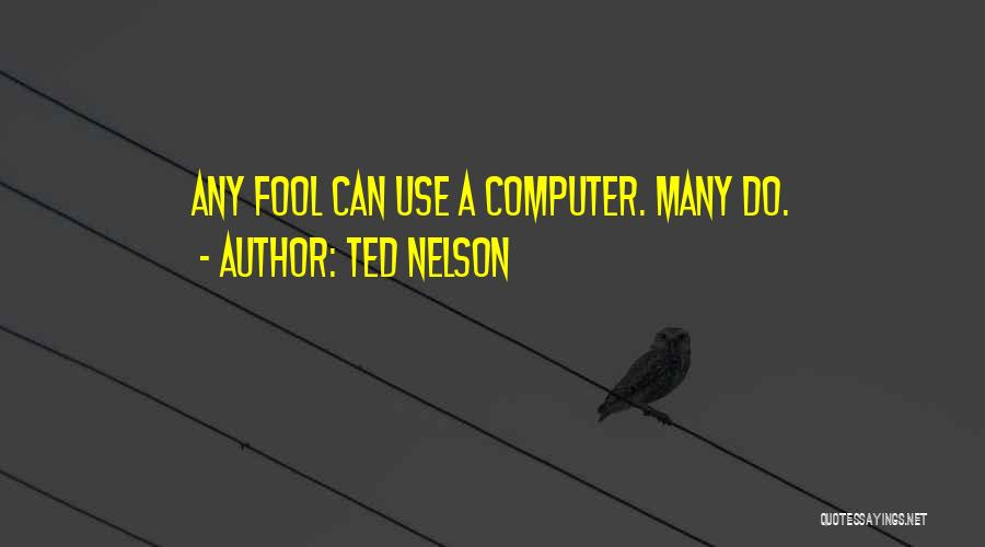Ted Nelson Quotes 1473039