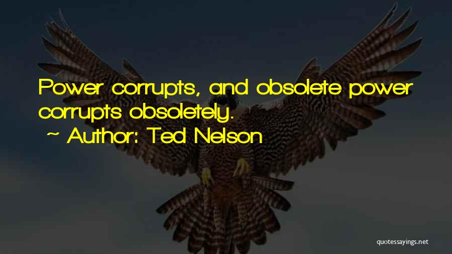 Ted Nelson Quotes 1719147