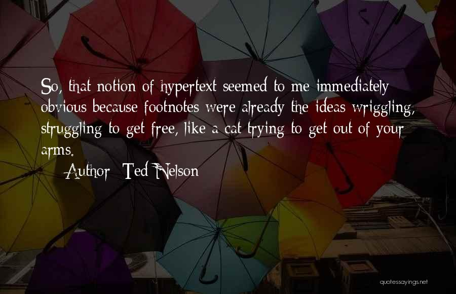 Ted Nelson Quotes 2084388