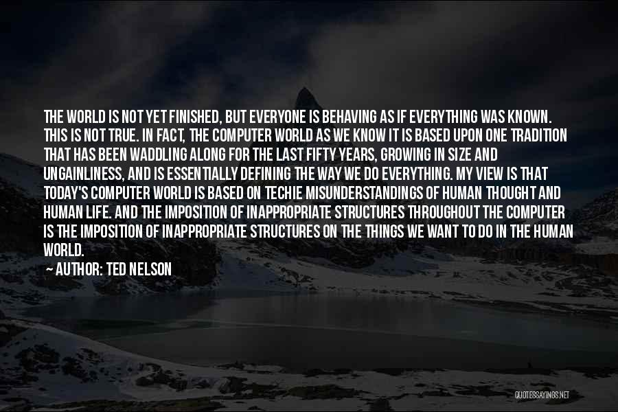Ted Nelson Quotes 2174812
