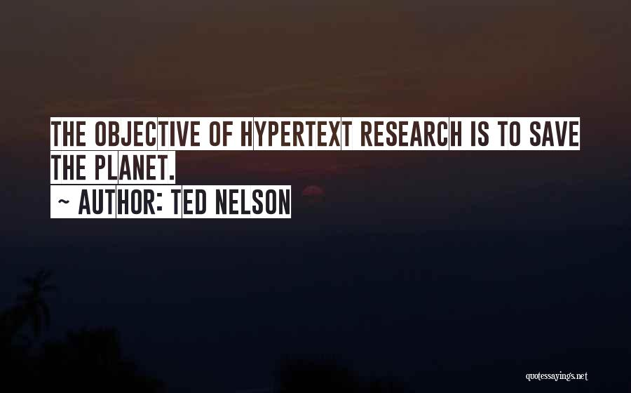 Ted Nelson Quotes 367572