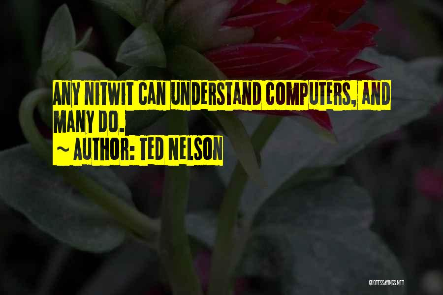 Ted Nelson Quotes 644795