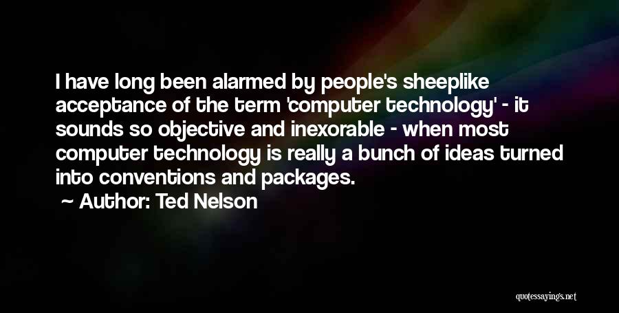 Ted Nelson Quotes 931826