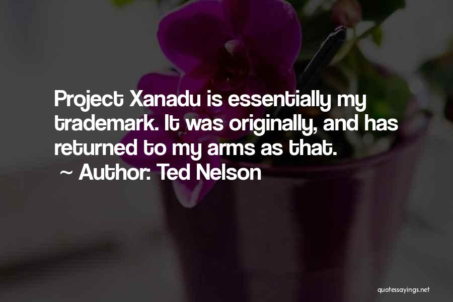 Ted Nelson Quotes 996330
