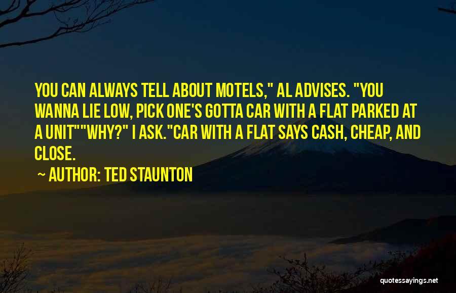 Ted Staunton Quotes 170703