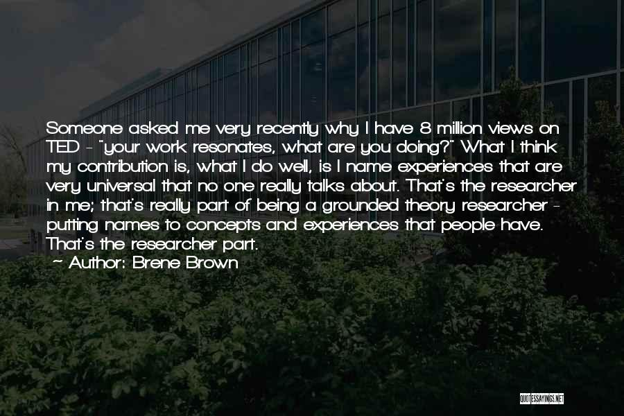 Ted Talks Brene Brown Quotes By Brene Brown