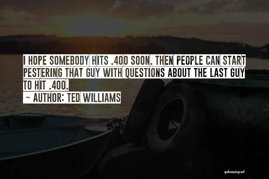 Ted Williams Quotes 1269061